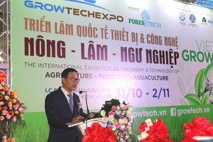 Khai mạc triển lãm quốc tế thiết bị và công nghệ Vietnam Growtech 2019
