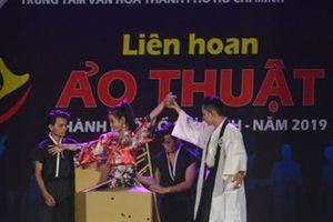 70 nghệ sĩ tranh tài tại Liên hoan Ảo thuật TP Hồ Chí Minh