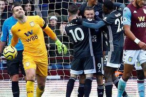 Mở đại tiệc Villa Park, Leicester thắng trận thứ 8 Ngoại hạng Anh