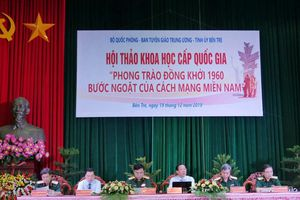 Hội thảo khoa học cấp quốc gia 'Phong trào Đồng khởi 1960 - Bước ngoặt của cách mạng miền Nam'