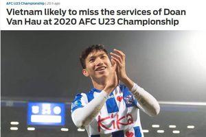 Báo châu Á: 'Văn Hậu không dự U23 châu Á là tổn thất lớn với U23 Việt Nam'