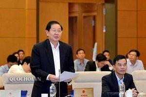 UBTVQH xem xét, quyết định việc sắp xếp các đơn vị hành chính 18 tỉnh