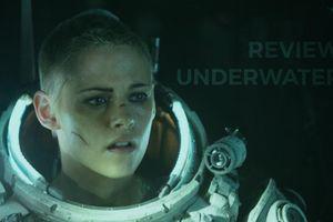 Review 'Underwater' từ giới phê bình: Màn trình diễn thất bại của Kristen Stewart?
