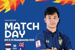 U23 Thái Lan – U23 Australia: Thái Lan tự tin là đội đầu tiên giành vé vào tứ kết