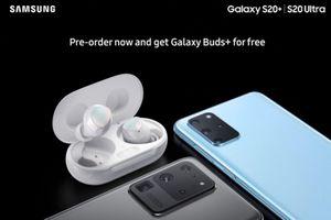 Samsung tặng Galaxy Buds+ miễn phí khi đặt hàng trước Galaxy S20+ và S20 Ultra