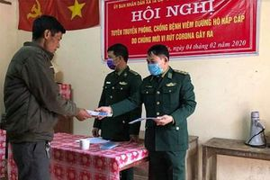 Đẩy mạnh tuyên truyền phòng chống dịch nCoV tại khu vực biên giới