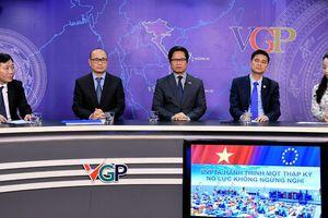 Chủ tịch VCCI: EVFTA giúp 'thức tỉnh' DN còn trong 'vòng tay bảo hộ'