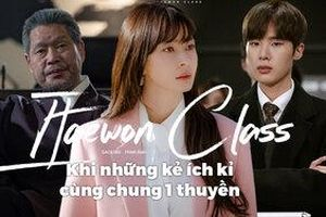 Jang Dae Hee, Oh Soo Ah và Jang Guen Soo trong Itaewon Class: Khi những kẻ ích kỉ cùng chung 1 thuyền