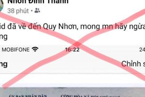 Công an triệu tập người tung tin thất thiệt 'Covid đã về đến Quy Nhơn'