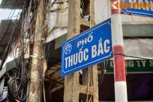 Những bí mật của con phố bán thuốc trứ danh Hà Nội xưa