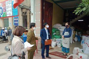 Đội QLTT số 8: Kiểm soát chặt chẽ hàng hóa mùa dịch
