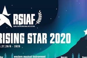 Lùi thời gian tổ chức Festival âm nhạc Quốc tế - Rising Star sang 2021
