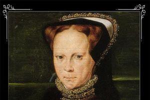 Bí ẩn về 'bào thai ma' của Nữ hoàng đầu tiên trị vì nước Anh từng khiến 300 người phải bỏ mạng, gây ám ảnh lịch sử hoàng gia