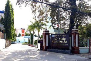 Khởi tố vụ án đưa nhận hối lộ tại Công ty Cấp nước Ninh Thuận