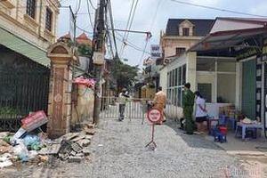 Phong tỏa thôn Kiêu Kỵ - Gia Lâm với khoảng 600 người do có một công nhân sốt cao