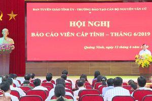 Nâng cao chất lượng đội ngũ báo cáo viên cấp ủy ở tỉnh Quảng Ninh
