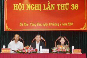 Ban Chấp hành Đảng bộ tỉnh BR-VT tổ chức Hội nghị lần thứ 36