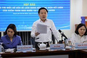 TP.HCM: Giải đáp 6 vấn đề trong kết luận của Kiểm toán Nhà nước