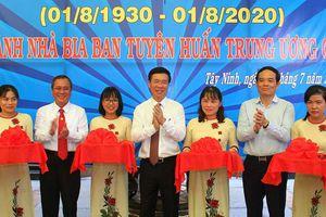 Khánh thành Nhà bia kỷ niệm Ban Tuyên huấn TW Cục miền Nam