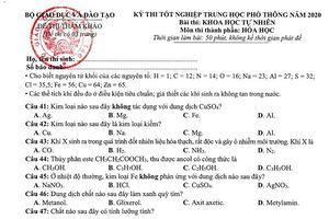 Lưu ý thi môn Hóa học tốt nghiệp THPT vào sáng ngày 10/8/2020