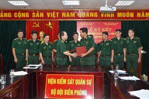Ký Quy chế phối hợp giữa Viện Kiểm sát Quân sự BĐBP và Trung tâm huấn luyện BĐBP