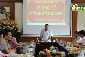 Bổ nhiệm 2 Tân Giám đốc Sở ở Đắk Nông