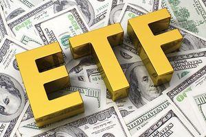 Dòng vốn ngoại vào các quỹ ETF sẽ duy trì sự tích cực
