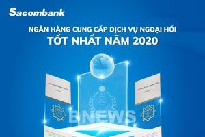 Sacombank nhận giải 'Ngân hàng cung cấp dịch vụ ngoại hối tốt nhất năm 2020'
