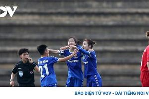 Giải bóng đá nữ VĐQG 2020: Thái Nguyên T&T đứt mạch trận thăng hoa