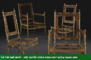 Bí mật 4 chiếc ghế gỗ cũ kĩ lạ lùng có giá gần 30 tỷ