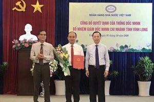 Ngân hàng Nhà nước tỉnh Vĩnh Long có tân Giám đốc