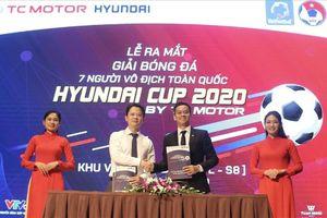 Giải bóng đá 7 người vô địch toàn quốc Hyundai Cup 2020 khởi tranh trở lại