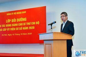 Bộ Ngoại giao mở lớp Bồi dưỡng công tác đảng năm 2020