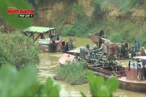 'Cát tặc' hủy hoại môi trường sông Krông Pắk (Đắk Lắk) và vai trò của người đứng đầu địa phương