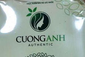 Cảnh báo lô thực phẩm bảo vệ sức khỏe Trà Slim Cường Anh không rõ nguồn gốc xuất xứ