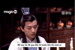 Loạt câu thoại ngớ ngẩn trong phim Hoa ngữ khiến khán giả cười bò