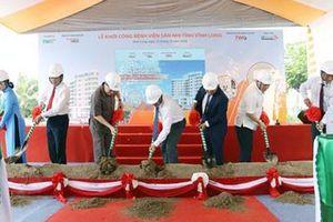 Vĩnh Long: Đầu tư hơn 685 tỷ đồng xây dựng Bệnh viện Sản - Nhi