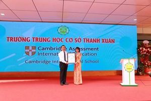Trường THCS công lập đầu tiên của Hà Nội trở thành trường thành viên Cambridge