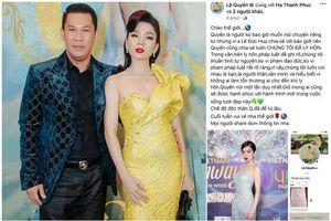 Vợ chồng Lê Quyên chính thức ly hôn