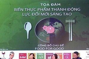 Giải thưởng Hult Prize kêu gọi các bạn trẻ phục hồi lại tiềm năng, sức mạnh của lương thực
