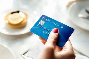 4 loại người nên tránh xa thẻ tín dụng, nếu quyết dùng chẳng mấy chốc 'đội lên đầu' cả đống nợ