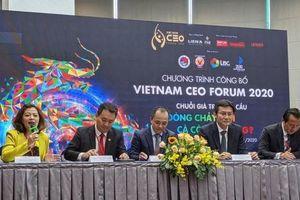 CEO Forum 2020 sẽ có phiên thảo luận chính về 'Chuỗi cung ứng toàn cầu mới'