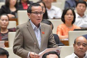 Đại biểu Quốc hội đề nghị xác định tiêu chí hộ nghèo một cách thực chất, công khai, minh bạch