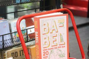 Babel: ngọn tháp đại diện cho sự đa dạng của ngôn ngữ loài người