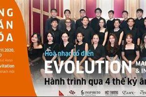 Hòa nhạc cổ điển 'Evolution - Hành trình qua 4 thế kỷ âm nhạc'