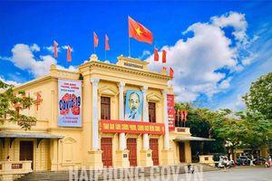 Hải Phòng: Nhà hát thành phố - Chứng tích lịch sử và nghệ thuật