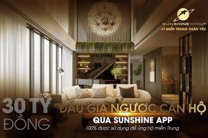Đấu giá căn hộ trên Sunshine app để ủng hộ miền Trung