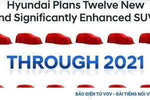 Hyundai giới thiệu 12 mẫu crossover mới vào cuối năm 2021