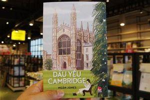 Khám phá đại học Cambridge qua những trang viết mộng mơ