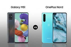 Samsung Galaxy M51 vs OnePlus Nord 5G: Đâu là sự lựa chọn tốt trong tầm giá 9 triệu đồng ?